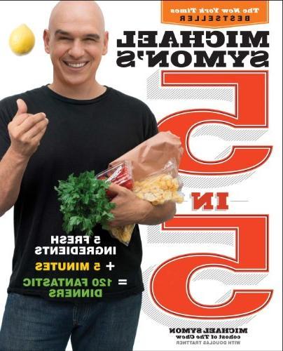 michael symons fresh ingredients minutes 120 fantastic dinne